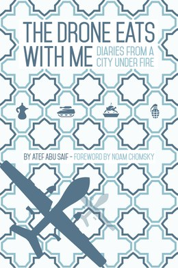 The Drone Eats With Me COVER IMAGE-Atef Abu Saif